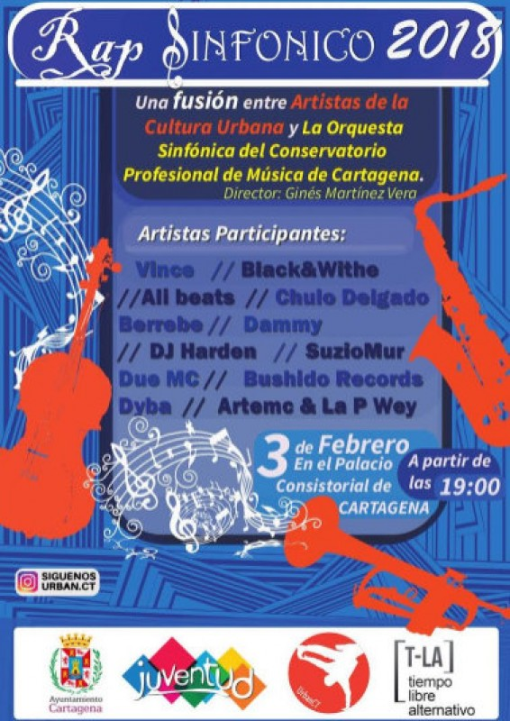 <span style='color:#780948'>ARCHIVED</span> - 3rd February Cartagena: free open-air concert and urban art Rap Sinfónico event
