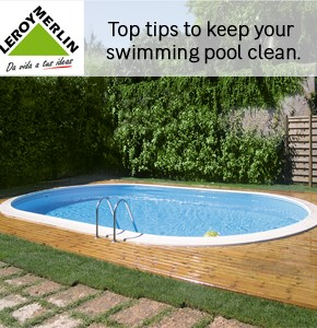 Leroy Merlin Top tips Pool Cleaning